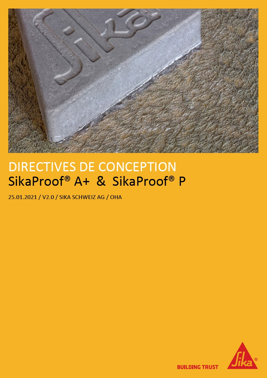 Directives de conception SikaProof® A+ & SikaProof® P