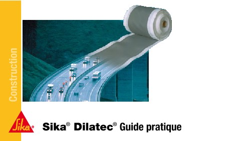Sika Dilatec Guide pratique