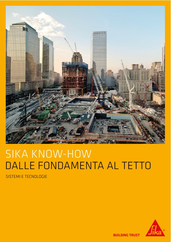 Sika Know-how dalle fondamenta al tetto