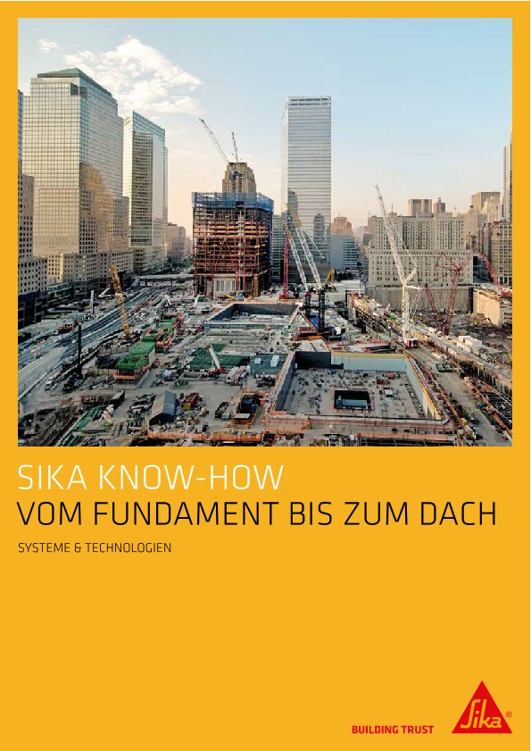 Sika know-how vom Fundament bis zum Dach
